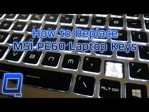 How To Replace MSI PE60 Laptop Keys