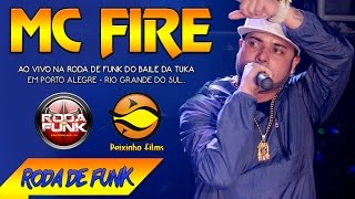 MC Fire :: Ao vivo na Roda de Funk do Baile da Tuka em Porto Alegre (RS) ::