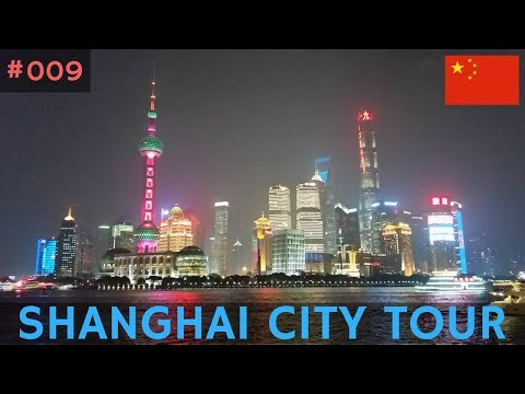 Asia 2017: Episode 9 - Shanghai City Tour