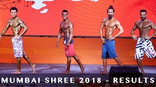 Mumbai Shree 2018 - Mens Physique Group 1 - Comparision and Results
