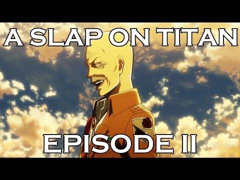 A SLAP ON TITAN 11: Pixis Likes!