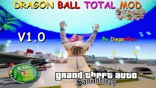 DOWNLOAD DRAGON BALL TOTAL MOD V1.0 By Diego4Fun GTA San Andreas FULL HD 1080p