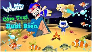 Mini World: Thử thách 24 giờ cắm trại dưới biển sâu và cái kết quá nhọ | Phong Cận Tv