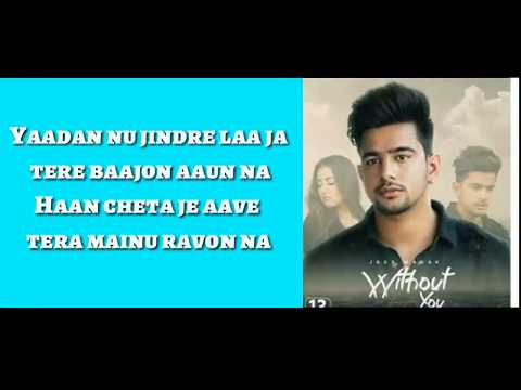 Without you ( lyrical video) || jass manak ||
