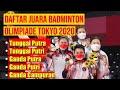 Daftar Juara Badminton Olimpiade Tokyo 2021 | Juara Ganda Putra,Juara Tunggal Putra Olimpiade Tokyo