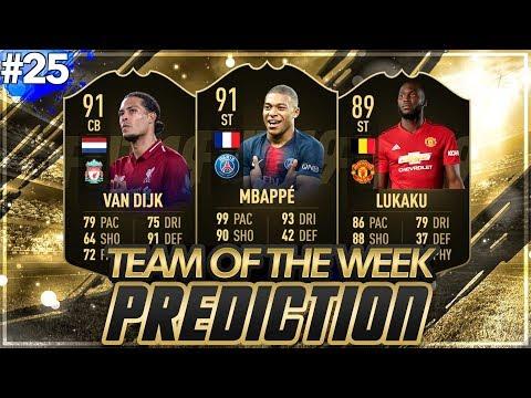 FIFA 19: TOTW 25 PREDICTIONS! IF MBAPPE, VAN DIJK & LUKAKU🔥