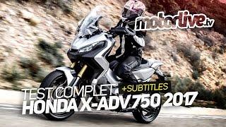 HONDA X-ADV 750 2017   TEST COMPLET [+SUBTITLES]