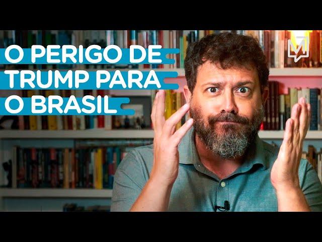 O perigo de Trump para o Brasil I Ponto de Partida