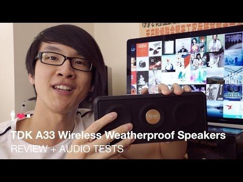 TDK A33 Wireless Weatherproof Speaker Review