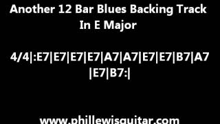 Another 12 Bar Blues Backing Track In E Major