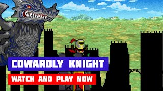 Cowardly Knight · Game · Gameplay