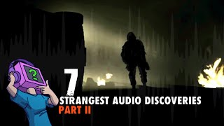 7 Strangest Audio Discoveries in Video Games - Part II