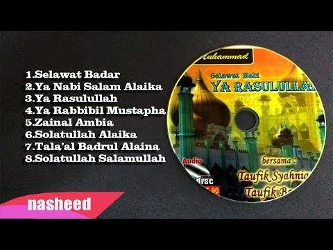 Full Album Shalawat Badar (Ustaz Taufik Syahniar & Ustaz Taufik Bawazeir) BEST COMPILATION 👍