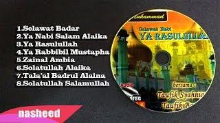Video Full Album Shalawat Badar (Ustaz Taufik Syahniar & Ustaz Taufik Bawazeir) BEST COMPILATION 👍 download MP3, 3GP, MP4, WEBM, AVI, FLV November 2018