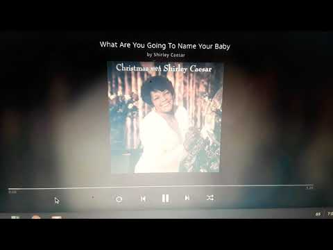 Shirley Caeser- What Are You Going To Name Your Baby?