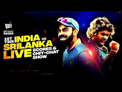 LIVE: Ind Vs SL 1st T20I - Live Scores & Cric Blast Radio's Fan Chit-Chat   Rain Update II