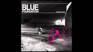 Blue Foundation - Describe
