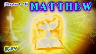 (40) Gospel of MATTHEW pt.1 (chapter 01-14) - Holy Bible / (KJV) King James Version