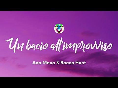 Rocco Hunt, Ana Mena - Un bacio all'improvviso (Testo/Lyrics)