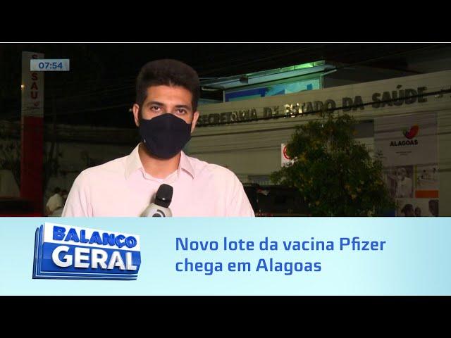 Quase 40 mil doses: Novo lote da vacina Pfizer chega em Alagoas
