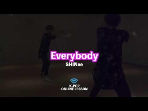SHINee「Everybody」オンラインレッスン動画をアップしました!【K-POPダンススクール 東京】