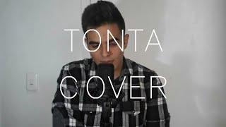 Rkm & Ken-Y ❌ Natti Natasha - Tonta [Cover] | Kevin Bencomo