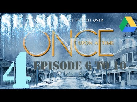 How To Download Once Upon A Time S.4   Google Drive Link   Episode 6 To 10
