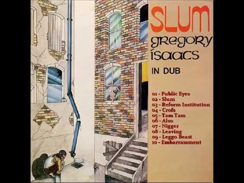 Gregory Isaacs - Slum In Dub. Full Album. Tenament Greggae.