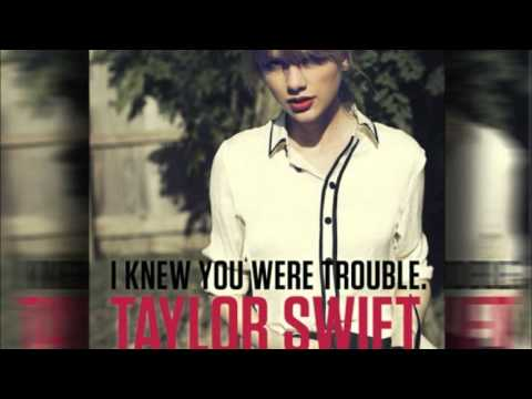 Taylor Swift - I Knew You Were Trouble (DOWNLOAD) +Lyrics