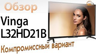 Обзор телевизора Vinga L32HD21B: компромиссный вариант