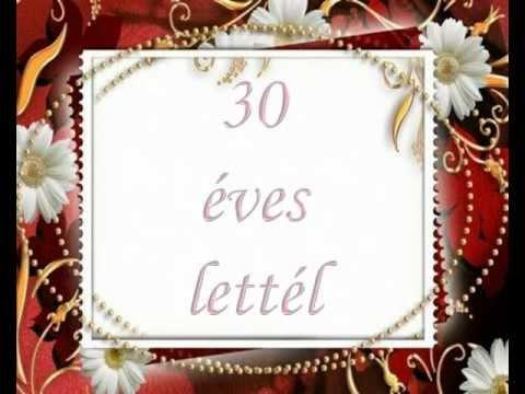 szülinapi idézetek 30 éves Boldog 30. születésnapot_avi   YouTube szülinapi idézetek 30 éves