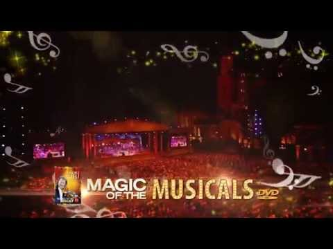 André Rieu presents ... Magic Of The Musicals! New for 2014!