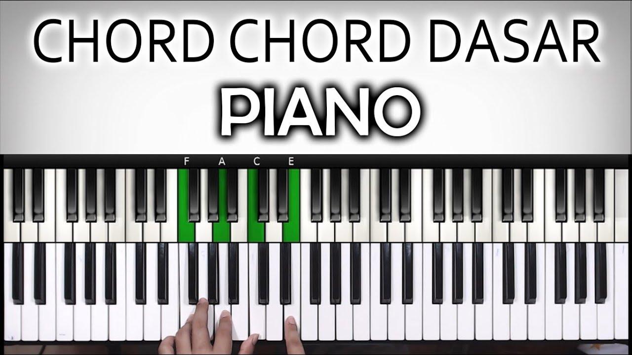 Pemula Wajib Tahu Chord Chord Dasar Piano Keyboard Belajar Piano Keyboard Youtube