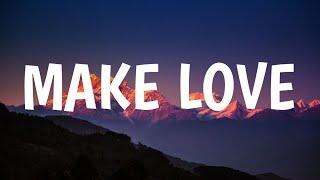 Jason Mraz - make love (Lyrics)
