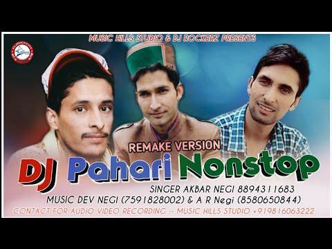 DJ Pahari Nonstop Natti (Remake) | Akbar Negi | Himachali Song | Dev Negi & AR Negi | DJ RockerZ