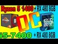 AMD RYZEN 5 1400 OC VS  INTEL i5-7400 | RX 480 | DX11 vs DX12 | Comparison