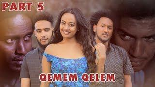 New Eritrean Series movie  2019 -QEMEM QELEM  part 5//ቀመም ቀለም 5ክፋል