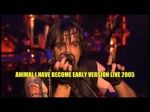 Animal I Have Become EARLY VERSION Live Audio 2005 W/Lyrics