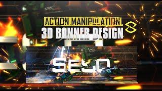 Photoshop/C4D Tutorial: Action Manipulated 3D Banner Design