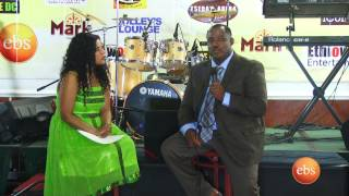 EBS SPECIAL- ETHIOWOOD FASIKA  EVENT - Part 3