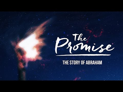 The Promise (Part 1) - The Patriarchs
