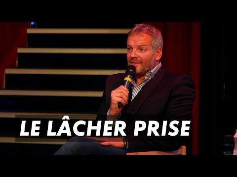 Conférence | LE LÂCHER-PRISE (avec François LEMAY)