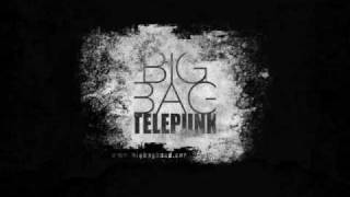 Big Bag - Telepunk