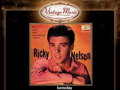 Ricky Nelson – Someday