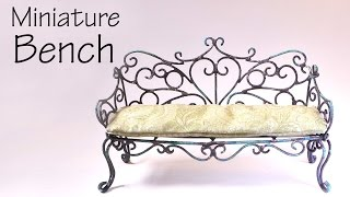 Miniature Furniture; Vintage/Romantic Bench Tutorial - Dolls/Dollhouse