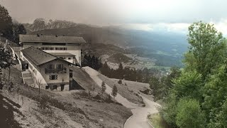 Obersalzberg Now & Then - Episode 2: The Berghof