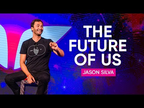 What Is The Future of Us? | Jason Silva