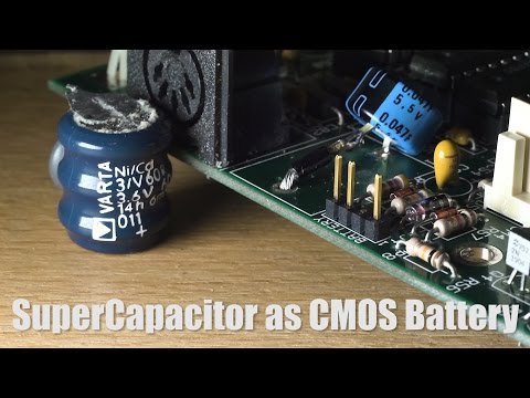 Supercapacitor as CMOS Battery, Fix your Retro Motherboard