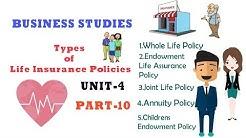 TYPES OF LIFE INSURANCE|UNIT-4 PART-10 BUSINESS SERVICES|BUSINESS STUDIES CBSE