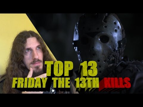 Top 13 Friday the 13th Kills